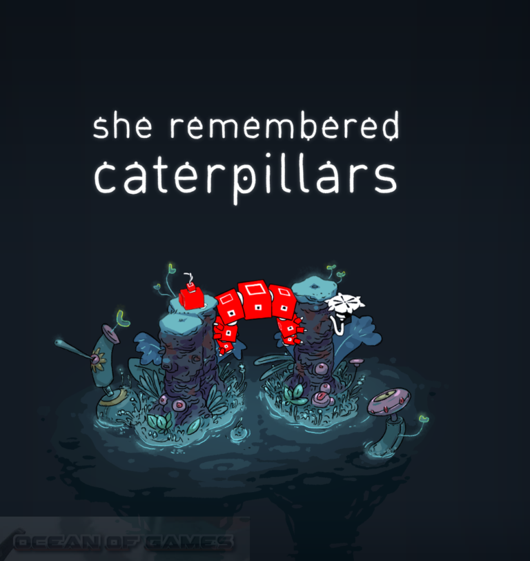 She Remembered Caterpillars Free Download