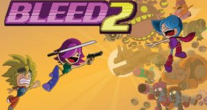 Bleed 2 Free Download